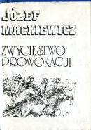 Mackiewicz Zwyciestwo Zwycięstwo prowokacji Gdańsk Litery 1987 k004129 Muzeum Wolnego Słowa www.m-ws.pl/muzeum/